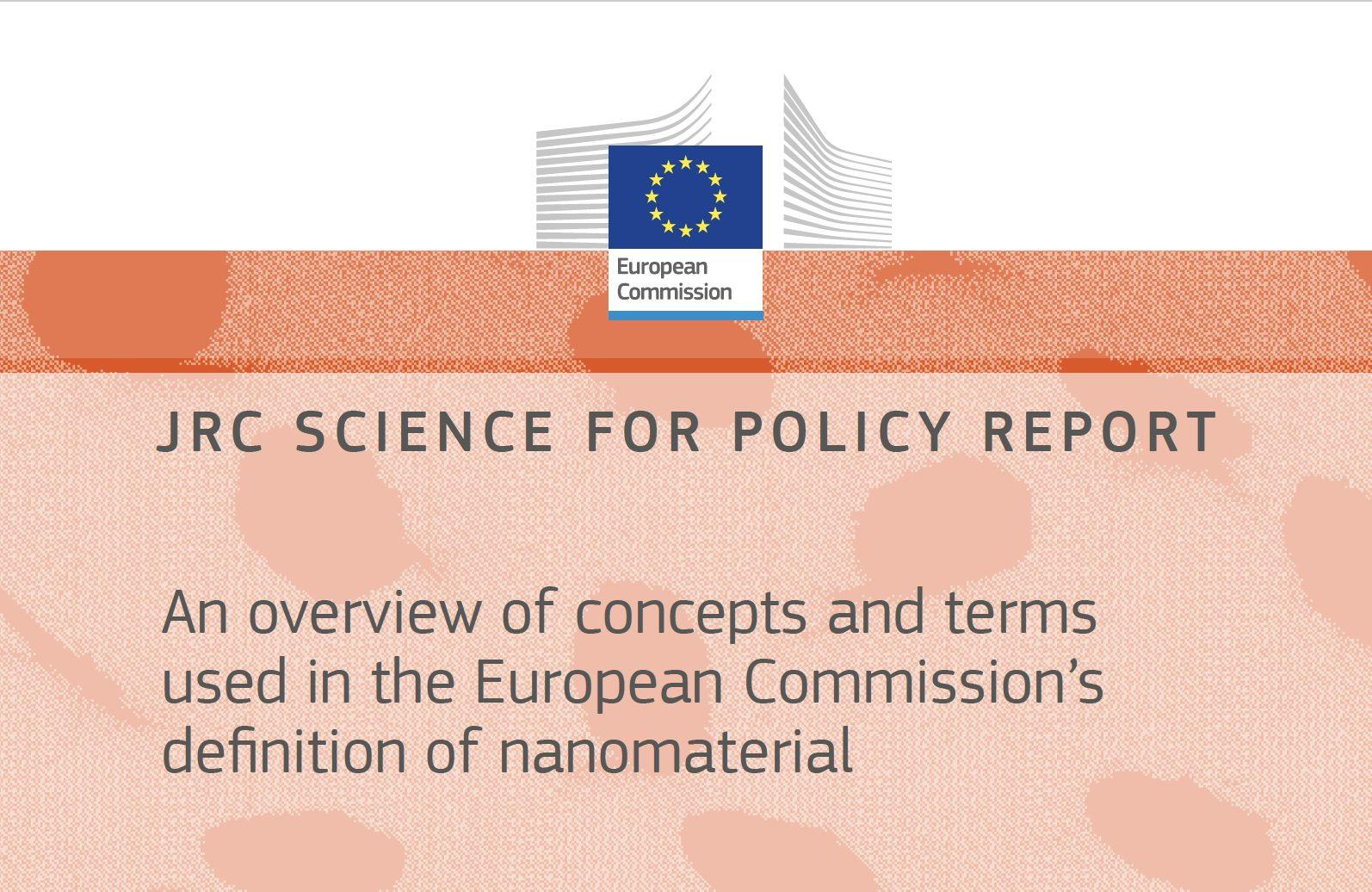 Nueva publicación del Centro Común de Investigación de la Comisión Europea sobre la definición de nanomateriales