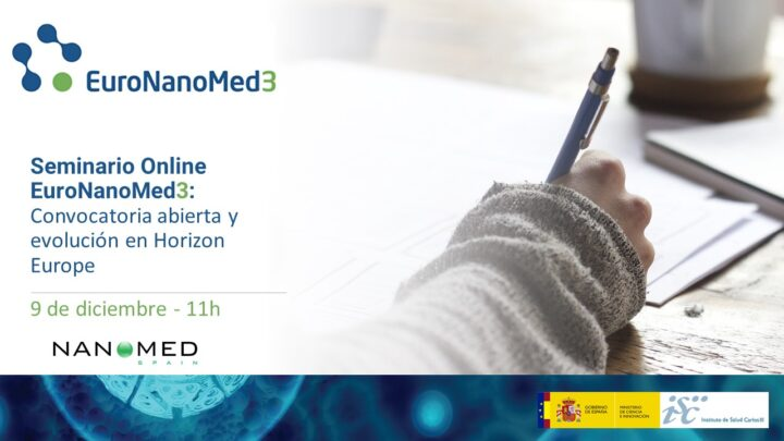 Vuelve a ver el webinar sobre la convocatoria «EuroNanoMed3»