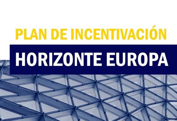 Plan de Incentivación Horizonte Europa